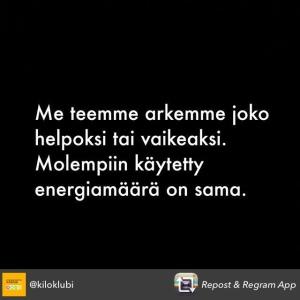 Netissä toimiva painonhallintapalvelu Kiloklubi julkaisi viikolla Instagramissa kuvan, josta on helppo tykätä. Asia on juuri näin.